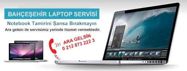 bahcesehir-laptop-servisi